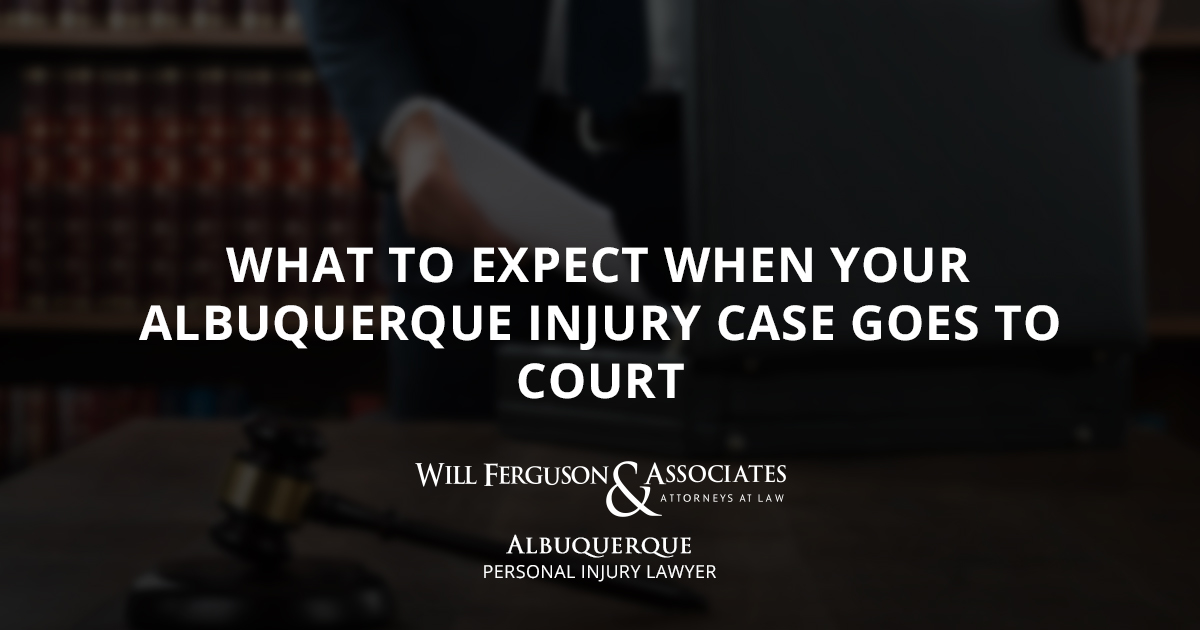 What to Expect When Your Albuquerque Injury Case Goes to Court